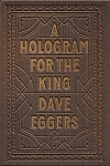 A-hologram-for-the King Dave Eggers