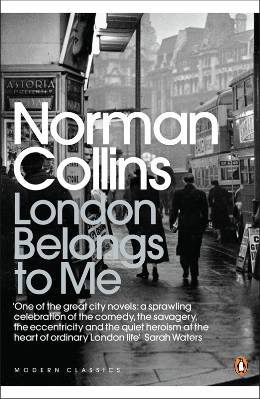 London Belongs to Me Norman Collins