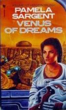 Venus of Dreams by Pamela Sargent