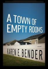 book-atownofemptyrooms Karen E. Bender