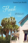 Heart of Palm laura lee smith