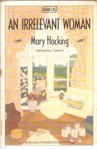 An Irrelevant Woman by Mary Hocking