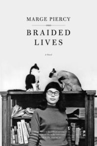 Braided Lives Marge Piercy new edition