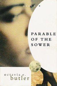 200px-ParableOfTheSower(1stEd) Octavia Butler