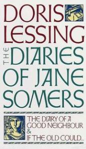 Diaries of Jane Somers Doris Lessing