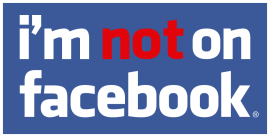 no_facebook I'm not on facebook