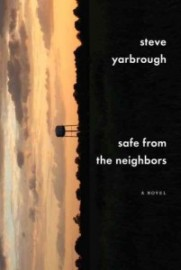 safe-from-the-neighbors-steve yarbrough