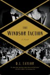 Windsor Faction d. j. taylor