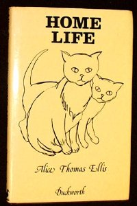 Home Life by alice thomas ellis