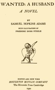 Wanted-  A Husband Samule Hopkins Adams