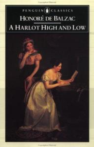 Harlot High and Low Balzac