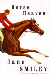 Horse Heaven jane smiley