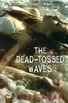 The_Dead-Tossed_Waves_(book_cover)