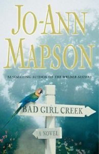 Bad Girl Creek Jo-Ann Mapson