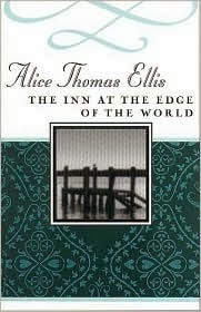Inn at the edge of the world alice thomas ellis