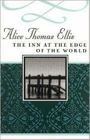 Inn at the edge of the world alice thomas ellis