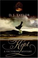 kept-victorian-mystery-d-j-taylor-132x200