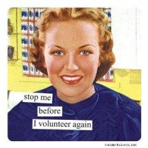 Anne taintor Stop Me Before I Volunteer vintage
