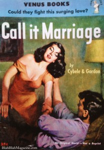 Call It Marriage pulp romance fiction