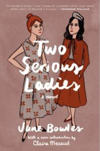 Two Serious Ladies Jane Bowles