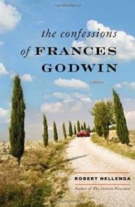 confessions of Frances godwin Robert Hellenga