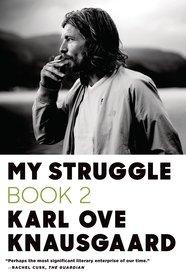 My Struggle Book 2 Knausgaard, Karl Ove