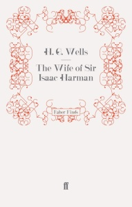 The Wilfe of Sir Isaac Harman h. g. wells faber finds