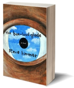 the bee-loud glade steve himmer 8a8f60f4493114b069736dd295c125c2