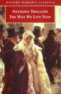 trollope the way we live now oxford 0192835610