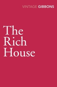 The Rich House by Stella Gibbons 11100036