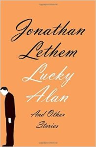 Lucky Alan Jonathan Lethem 41UjiHnZr5L._SY344_BO1,204,203,200_