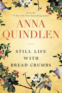 Anna Quindlen Still Live with Bread Crumbs Cover Image - Bread Crumbs