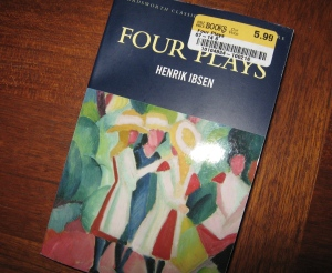 My replacement edition of Ibsen.
