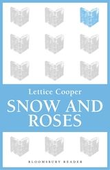 Snow and Roses Lettice Cooper 9781448210657