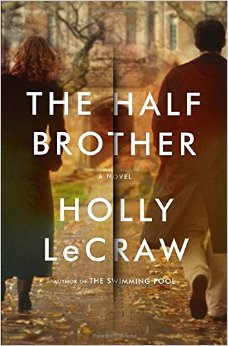 the half brother by Holly LeCraw 51TRuQcPgjL._SY344_BO1,204,203,200_