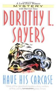 Have His Carcase Dorothy Sayers 246231