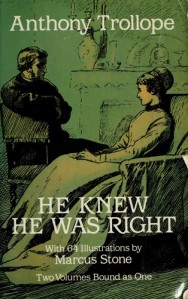 HE KNEW HE WAS RIGHT TROLLOPE DOVER 7154878-L