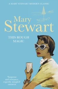 Mary Stewart this-rough-magic