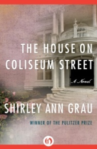 shirley ann grau open road img-the-house-on-coliseum-street_12092465275