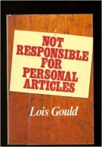 Not Responsible for Personal articles Lois Gould 51gcfMN7gWL._SY344_BO1,204,203,200_
