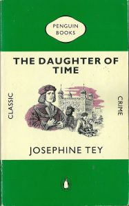 Tey daughter of time green penguin 4f84c02f94104d0dcb8df38c4a166c28