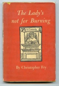 The Lady's Not for Burning Fry 2058