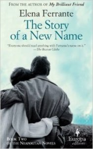 The Story of a New Name by Ferrante 41nSyupOdRL._SY344_BO1,204,203,200_