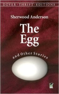 The Egg Sherwood Anderson 51hJo6GYDOL._SY344_BO1,204,203,200_
