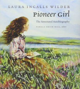 Wilder Pioneer Girl the annotated authobiograhpy910DQmHfPEL