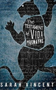 The Testament of Vida Tremayne by Sarah Vincent 23583770