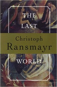 ransmayr the last world51F4BFNEdHL._SX329_BO1,204,203,200_