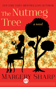 margery sharp the-nutmeg-tree