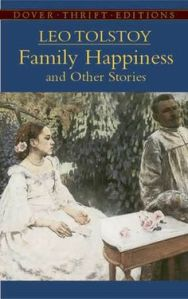 tolstoy family happiness 1c94ec11a4834908724063c680f68249