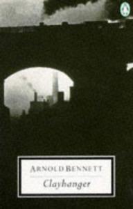 Clayhanger penguin 20th century bennett 9780140182699-us
